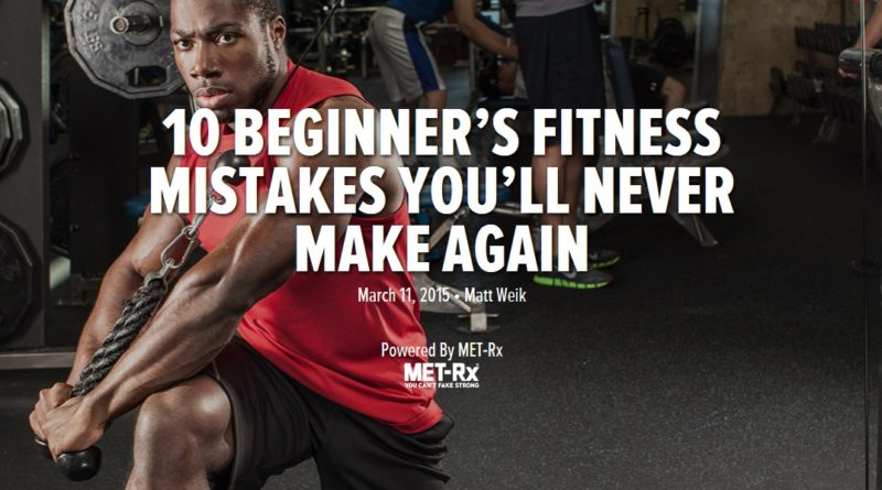 10 beginner's fitnes mistakes you'll never make again
