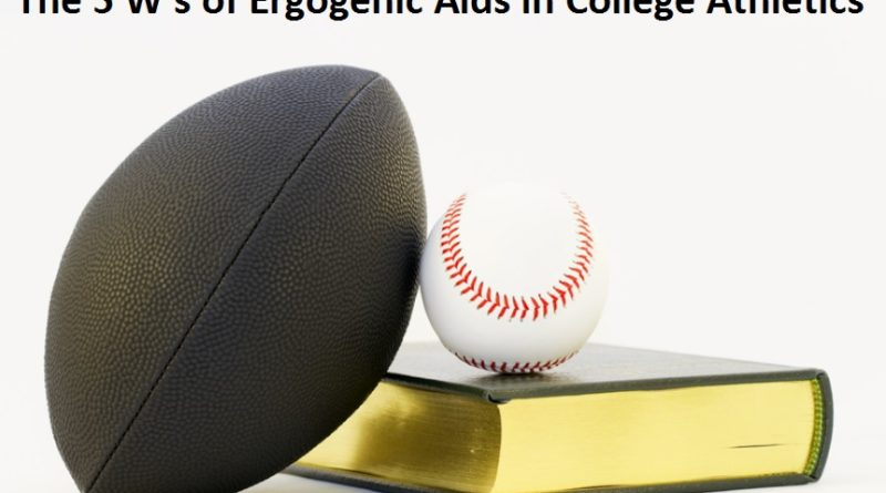Ergogenic Aids in College Athletics