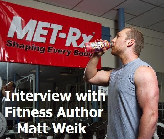 interview with fitness author matt weik