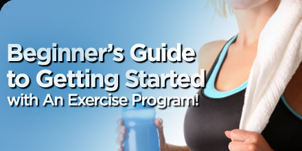 beginner's guide to getting started with an exercise program