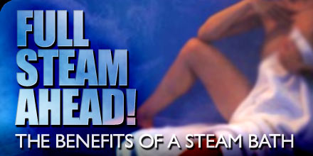 benefits of a steam bath