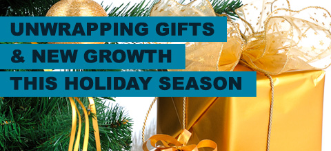 unwrapping gifts and new growth this holiday season