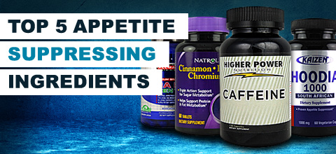 Appetite Suppressing Ingredients