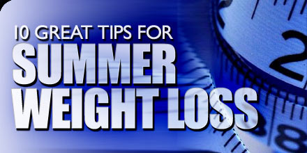 Tips For Summer Weight Loss
